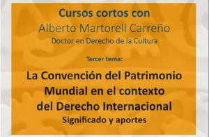 Curso Corto La Convención del Patrimonio Mundial Factor Cultura Alberto Martorell 2