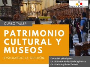 patrimonio cultural y museos curso taller factor cultura pueblos mas bonitos peru 2